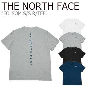 ノースフェイス Tシャツ THE NORTH FACE メンズ レディース FOLSOM S/S R/TEE フォルサム ショートスリーブ ラウンドTEE 全4色 NT7UL04J/K/L/M ウェア 【中古】未使用品