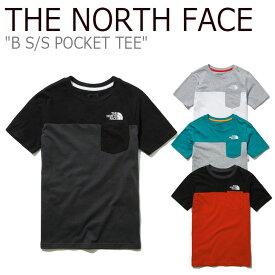 ノースフェイス Tシャツ THE NORTH FACE キッズ K'S B S/S POCKET TEE ショートスリーブ ポケットTシャツ 半袖 DARK GRAY RED GRAY WHITE ダークグレー レッド グレー ホワイト NT7UL21S/T/U/V ウェア 【中古】未使用品