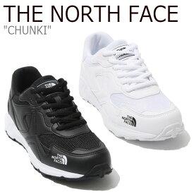 ノースフェイス スニーカー THE NORTH FACE メンズ レディース CHUNKI チャンキー WHITE ホワイト BLACK ブラック NS93K33J/K シューズ 【中古】未使用品