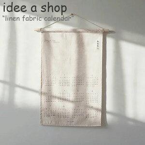 アイデアショップ タペストリー idee a shop linen fabric calendar my calendar リネン ファブリック カレンダー マイカレンダー 2021年 BEIGE ベージュ WHITE ホワイト 韓国雑貨 4704229768 ACC