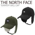 ノースフェイス キャップ THE NORTH FACE メンズ レディース EARMUFF BALL CAP イヤマフ ボールキャップ BLACK ブラック KHAKI カーキ NE3CL57J/K ACC 【中古】未使用品