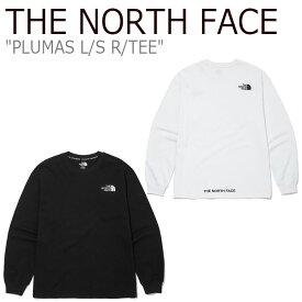 ノースフェイス Tシャツ THE NORTH FACE メンズ レディース PLUMAS L/S R/TEE プルマス ロングスリーブ ラウンドTシャツ ロンT 長袖 BLACK ブラック WHITE ホワイト NT7TM01J/K ウェア 【中古】未使用品