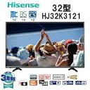 【送料無料】Hisense ハイセンス HJ32K3121 [32型 地上・BS・110度CSデジタルハイビジョン液晶テレビ ダブルチューナー Wチューナー 3...