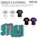 GREENCLOTHING Tシャツ STEW メンズ 【グリーンクロージング】 【ティーシャツ】 TEEシャツ 半袖 ショートスリーブ 2015