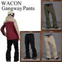 17-18 WACON ワコン ウェア GANGWAY PANTS パンツ スノーボードウェア SNOWBOARD WACON スキニー スリム フィット