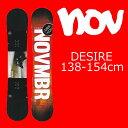 18-19 NOVEMBER ノベンバー DESIRE デザイア スノーボード 板 スノボー ノーベンバー SNOWBOARD グラトリ 高反発 スノボー