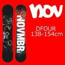 18-19 NOVEMBER DFOUR ノベンバー D4 ディーフォー スノーボード 板 スノボー ノーベンバー SNOWBOARD グラトリ ソフトフレックス 国内…