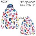 18-19 ROXY ウェア ロキシー 蜷川実花コラボ 花柄 スノーボードウェア MIKA NINAGAWA ROXY JETTY JACKET スノーボード スノボーウェア …