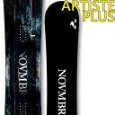 19-20 ノベンバー NOVEMBER ARTISTE PLUS アーティストプラス スノーボード 板 スノボー SNOWBOARD スノボー