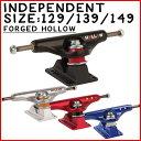 インディペンデント トラック INDEPENDENT TRUCK STAGE11 FORGED HOLLOW 129 139 149 スケートボード トラック スケボー SKATEBOARD IN…