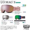 SMITH SNOW GOGGLE/スミス ゴーグル 20-21 I/O MAG S CHROMA POP アイオーマグエス /スペアレンズ付き*クロマポ…