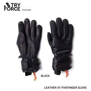 TRY FORCE トライ フォース GLOVES 【 LEATHER AT FIVEFINGER GLOVE 】【 BLACK 】 レザーグローブ スノーボードグローブ 防水グローブ ボードグローブ Kidona Lab Mountain Gloves