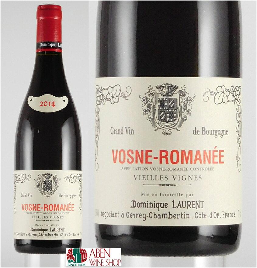 ドミニク・ローラン・ヴォーヌ・ロマネ・ヴィエイユ・ヴィニュ [2015]年(750ml)【正規品】【赤ワイン】【フルボディ】