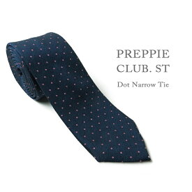 PREPPIE CLUB. ST ナロータイネクタイ ナロータイ ブランド 幅 7cm ビジネス カジュアル フォーマル ネイビー ドット メンズ 結婚式 パーティー