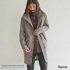 フィールドコート M-51 ミリタリージャケット ガンクラブチェック モッズコート フィッシュテール アウター メンズ ストレッチ 伸縮性 キレイめ フード シンプル Ranch ランチ RA19-103 9182
