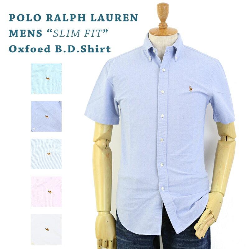"""Polo Ralph Lauren """"SLIM FIT"""" Oxford S/S B.D. Shirts US ポロ ラルフローレン スリムフィット オックスフォード ボタンダウン 半袖シャツ ワンポイント 売れ筋 (UPS)"""