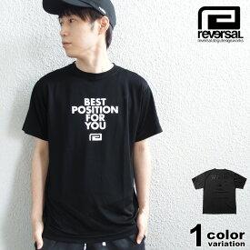 reversal リバーサル Tシャツ BEST POSITION DRY TEE rv21ss014 スポーツ 格闘技 トレーニング ジム ランニング ブラック M L XL XXL【あす楽対応】 【メール便対応】