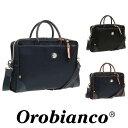 Orobianco オロビアンコ ビジネスバッグ 斜め掛け ブリーフケース 2way ポイント10倍 送料無料 A4サイズ 通勤 メンズ …