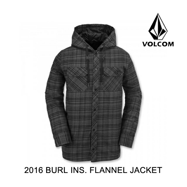 2016 VOLCOM ボルコム ジャケット BURL INSULATED FLANNEL JACKET BLK