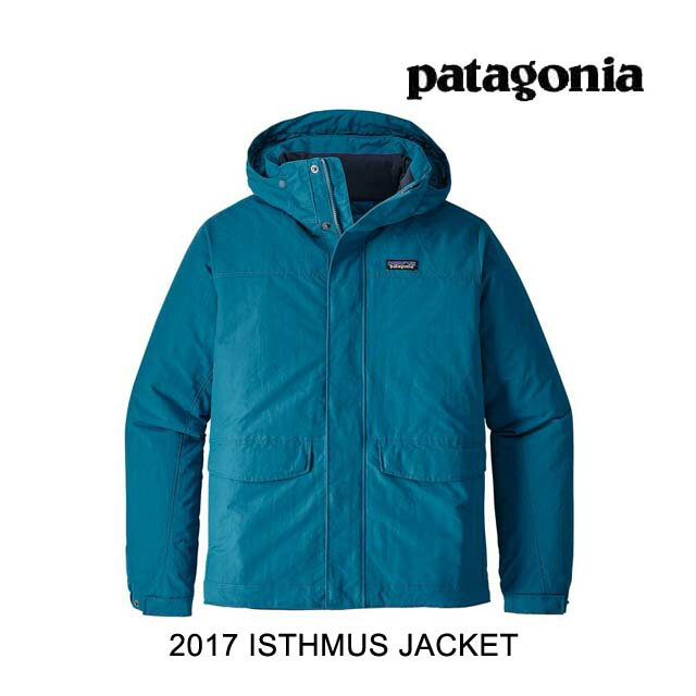 2017 PATAGONIA パタゴニア ジャケット ISTHMUS JACKET BSRB BIG SUR BLUE