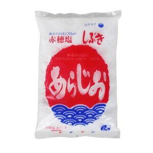 赤穂塩 あらじお 600g 肉・魚・野菜料理によくなじむ 国産塩 天然塩 ミネラル 粗塩