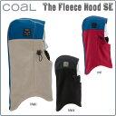 スノーボード フーディー 帽子 coal コール FLEECE HOOD SE