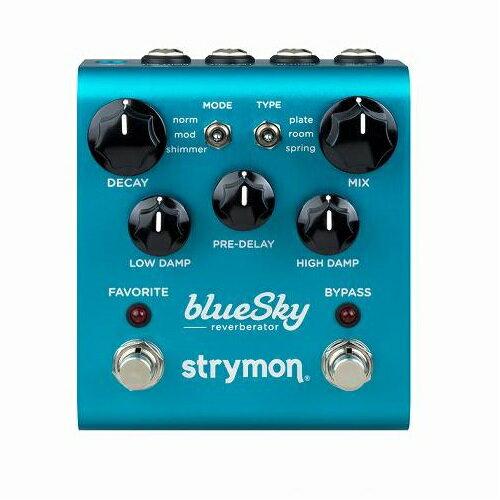 【ポイント10倍】【送料込】Strymon/ストライモン blueSky Reverb ブルースカイ・リバーブ【smtb-TK】