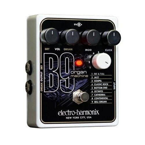 【送料込】【数量限定特価】【国内正規品】electro-harmonix/エレクトロハーモニックス B9 Organ Machine オルガン シミュレーション ペダル【smtb-TK】