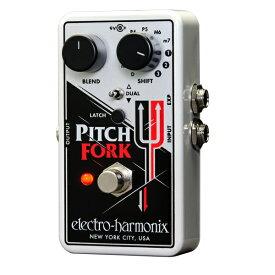 【送料込】【正規輸入品】electro-harmonix/エレクトロハーモニックス Pitch Fork ポリフォニック ピッチシフター【smtb-TK】