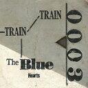 送料無料■THE BLUE HEARTS アナログ【TRAIN-TRAIN】17/7/19発売【楽ギフ_包装選択】
