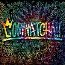 【オリコン加盟店】▼通常盤[初回仕様]★カラーケース仕様+シリアルコード封入■WANIMA CD【COMINATCHA!!】19/10/23…