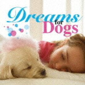 【オリコン加盟店】■イージーリスニング(ペット) CD【Dreams for Dog】10/4/21発売【楽ギフ_包装選択】