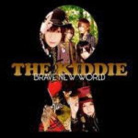 【オリコン加盟店】■送料無料■通常盤■THE KIDDIE CD【BRAVE NEW WORLD】10/11/24発売【楽ギフ_包装選択】