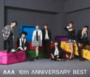 ■AAA 2CD+DVD【AAA 10th ANNIVERSARY BEST】15/9/16発売【楽ギフ_包装選択】