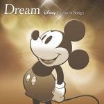 【オリコン加盟店】■V.A. CD【Dream〜Disney Greatest Songs〜 邦楽盤】15/11/18発売【楽ギフ_包装選択】