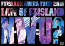 10%OFF■FTISLAND DVD【Arena Tour 2016 –Law of FTISLAND:N.W.U-】16/8/17発売【楽ギフ_包装選択】