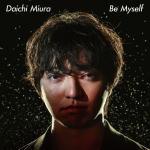 【オリコン加盟店】●三浦大知 CD+DVD【Be Myself】18/8/22発売【楽ギフ_包装選択】