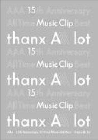 【オリコン加盟店】ポスカ[外付]★初回仕様[取]★スリーブ仕様★10%OFF■AAA 3DVD【AAA 15th Anniversary All Time Music Clip Best -thanx AAA lot-】20/2/19発売【ギフト不可】