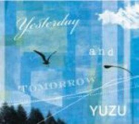 【オリコン加盟店】■ゆず CD【Yesterday And Tomorrow】08/6/25発売【楽ギフ_包装選択】