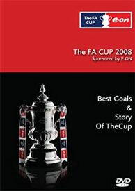 【中古】【輸入品・未使用】The FA Cup 2008: Best Goals & Story of the Cup DVD