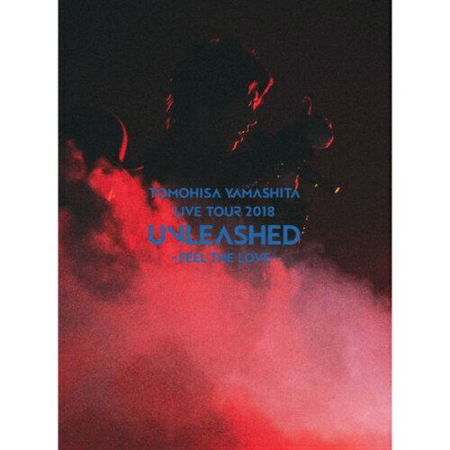 TOMOHISA YAMASHITA LIVE TOUR 2018 UNLEASHED - FEEL THE LOVE - 初回生産限定盤 BD 山下智久 Blu-ray