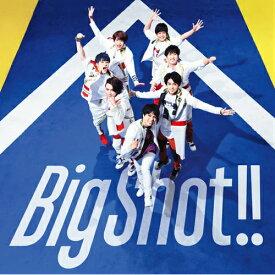新品/特典付き Big Shot!! (通常盤) (CDのみ) (特典フォトカードC) ジャニーズWEST CD