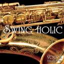 VOL.02 / SWING HOLIC