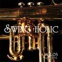 VOL.03 / SWING HOLIC