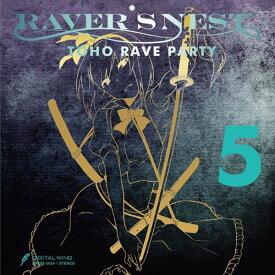 RAVER'S NEST 5 TOHO RAVE PARTY / DiGiTAL WiNG 入荷予定:2015年12月頃
