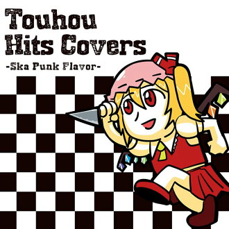 Touhou Hits Covers—Ska Punk Flavor—/ IOSYS 입하 예정:2016년 08월 무렵
