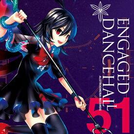 ENGAGED DANCEHALL / Alstroemeria Records 入荷予定:2016年08月頃
