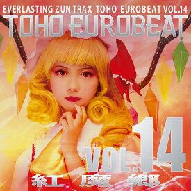 TOHO EUROBEAT VOL.14 紅魔郷 / A-One 入荷予定:2016年12月頃