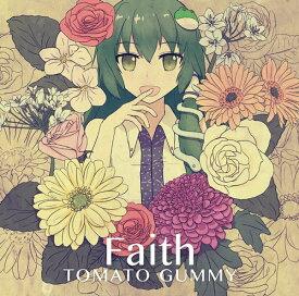 Faith / トマト組 入荷予定:2017年05月頃