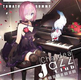Chaldea Jazz Club / トマト組 発売日:2017-08-14